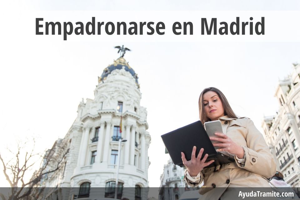 Empadronarse en Madrid