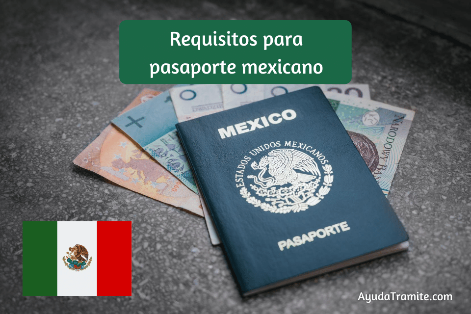 Requisitos para pasaporte mexicano